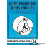 Home Workshop Hints and Tips (Workshop Practice)