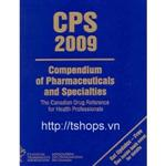 CPS: Compendium of Pharmaceuticals & Specialties 2009 (English