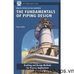 The Fundamentals of Piping Design-1933762047