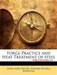 Forge Practice and Heat Treatment of Steels